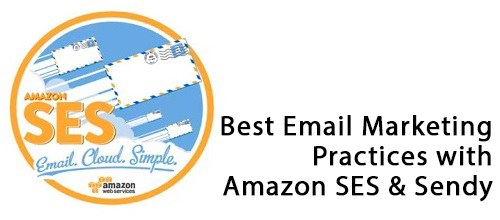 Amazon SES Best Email Marketing Practices